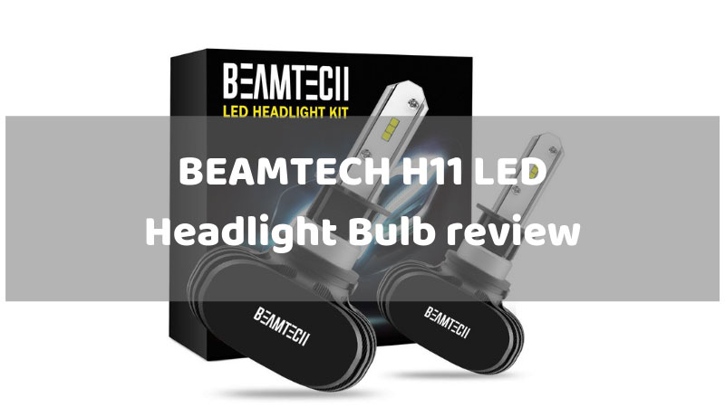 BEAMTECH-H11-LED-Headlight-Bulb-review