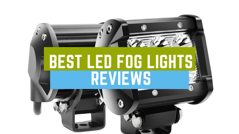 Best-LED-Fog-Lights-Reviews