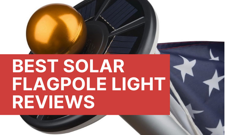 Best-Solar-Flagpole-Light-Reviews